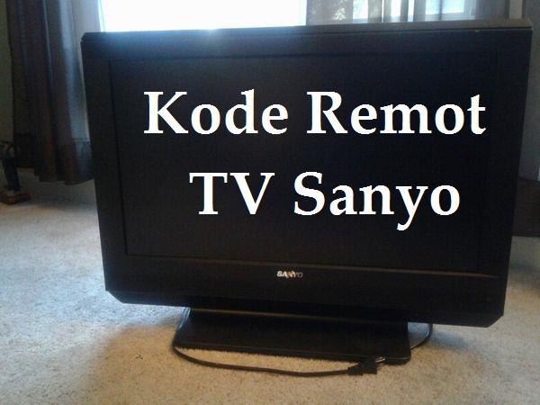 Kode Remot TV Sanyo